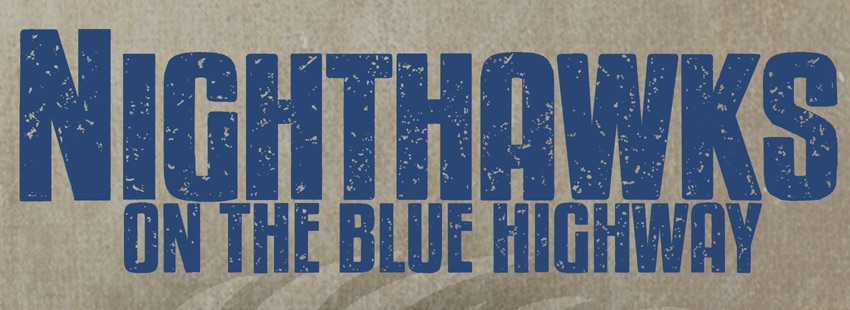 Nighthawks Documentary with Special Guests...The Nighthawks!