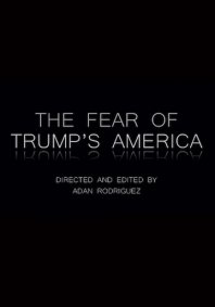The Fear of Trump's America